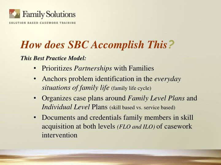 How does SBC Accomplish This