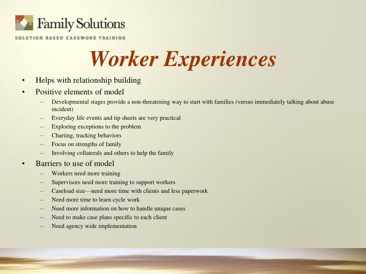 Worker Experiences