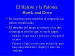 el halc n y la paloma hawk and dove1