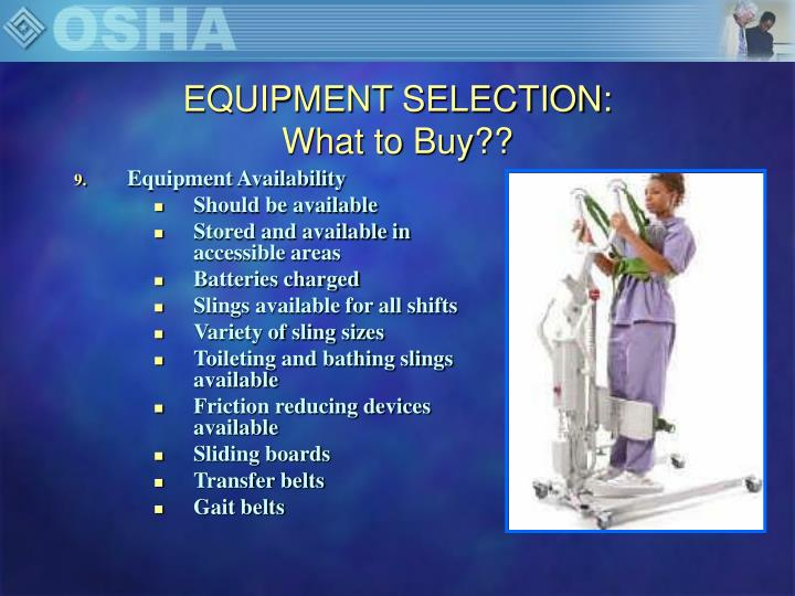 EQUIPMENT SELECTION: