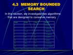 4 3 memory bounded search