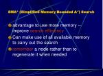 sma simplified memory bounded a search