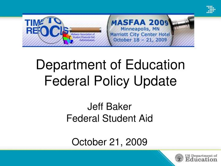 Department of education federal policy update