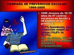 campa a de prevencion escolar 1999 2000