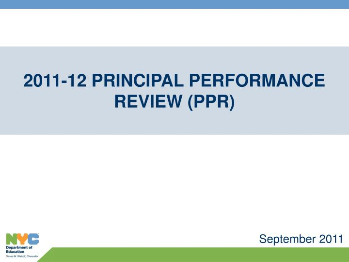 2011-12 Principal Performance Review (PPR)
