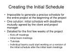 creating the initial schedule
