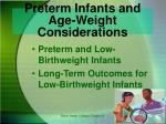 preterm infants and age weight considerations
