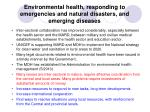 environmental health responding to emergencies and natural disasters and emerging diseases