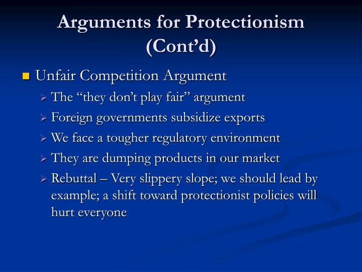 Arguments for Protectionism (Cont'd)