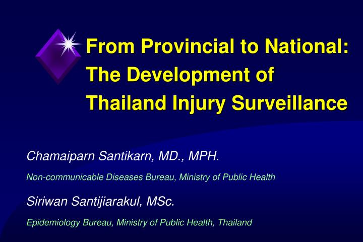 from provincial to national the development of thailand injury surveillance n.