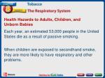 health hazards to adults children and unborn babies