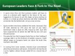 european leaders face a fork in the road