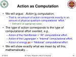 action as computation