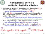 computational effort of a hamiltonian applied to a system