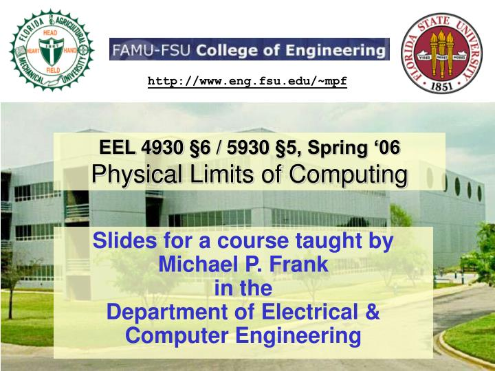 eel 4930 6 5930 5 spring 06 physical limits of computing n.