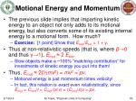 motional energy and momentum