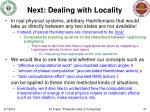 next dealing with locality
