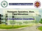 relativistic spacetime mass and momentum
