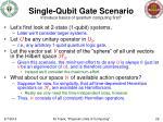 single qubit gate scenario