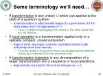 some terminology we ll need