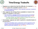 time energy tradeoffs