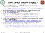 what about smaller angles