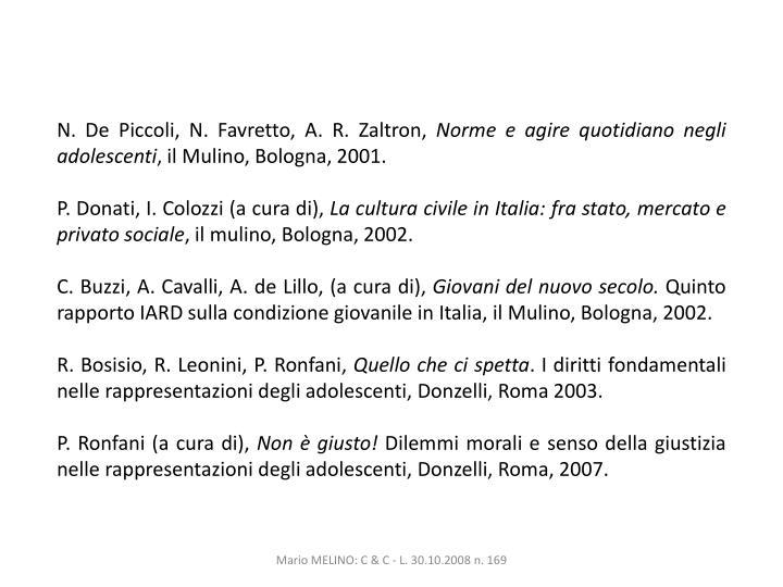 N. De Piccoli, N. Favretto, A. R. Zaltron,