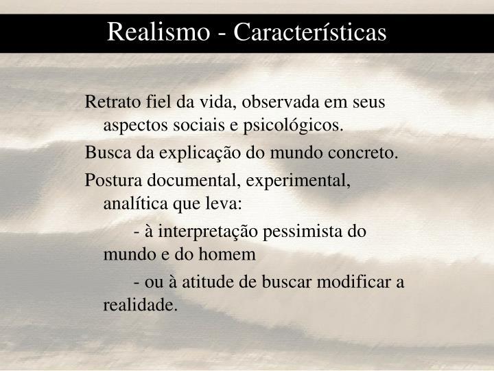 Realismo caracter sticas