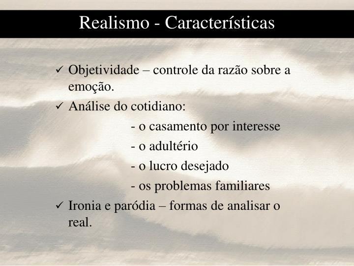 Realismo caracter sticas1