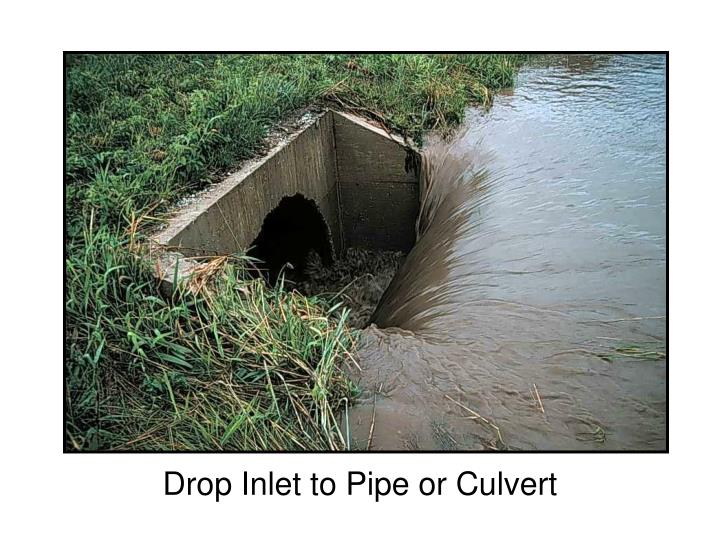 Drop Inlet to Pipe or Culvert