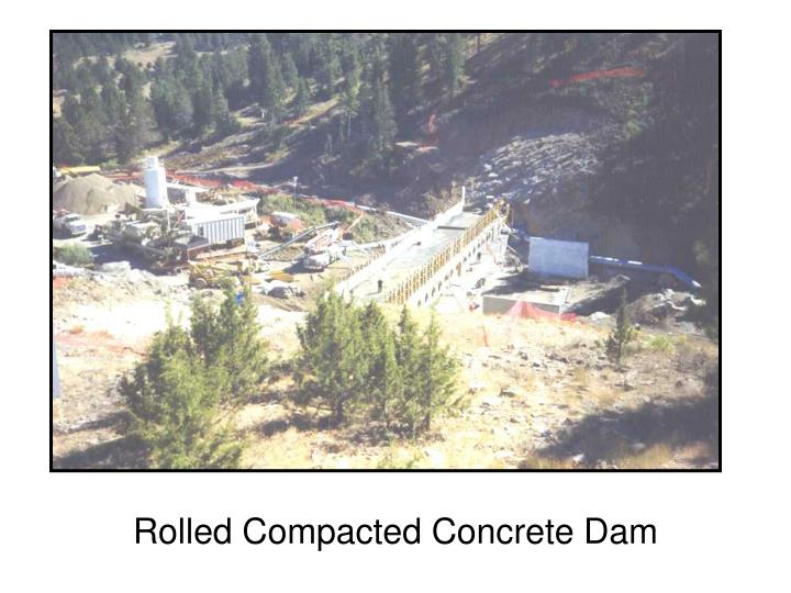 Rolled Compacted Concrete Dam