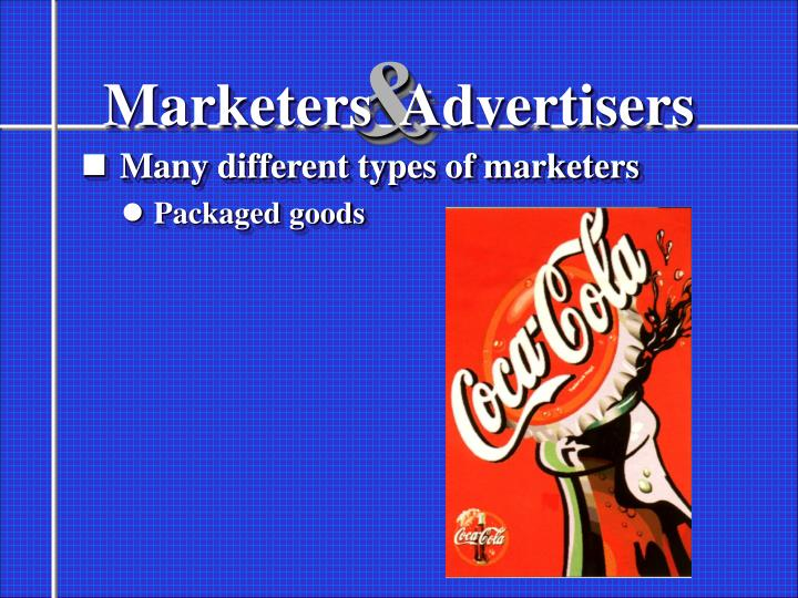 Marketers advertisers