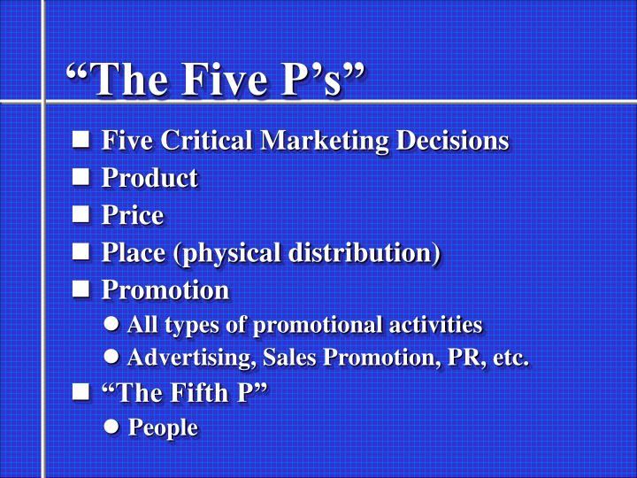 """""""The Five P's"""""""