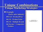 unique combinations unique marketing strategies