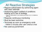all reactive strategies