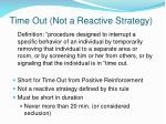 time out not a reactive strategy