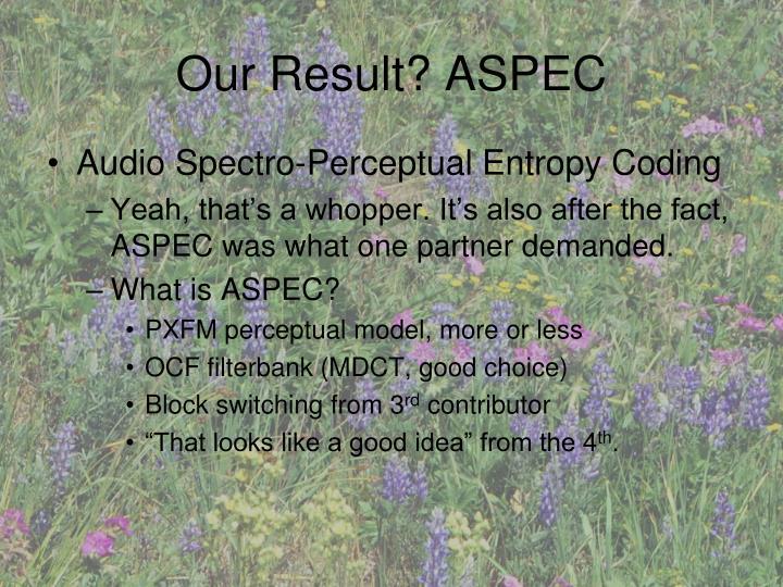 Our Result? ASPEC