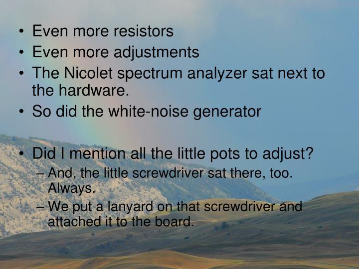 Even more resistors