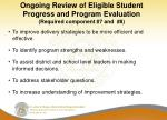 ongoing review of eligible student progress and program evaluation required component 7 and 8
