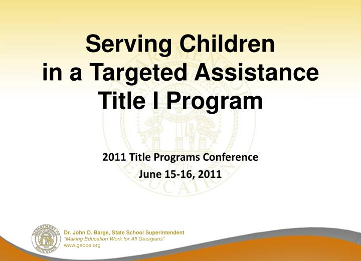 serving children in a targeted assistance title i program n.