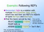 example following ref s