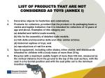 list of products that are not considered as toys annex i
