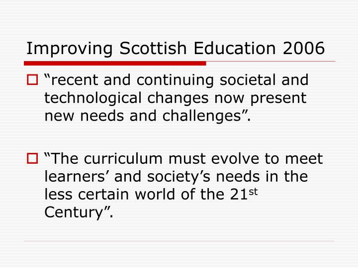 Improving Scottish Education 2006