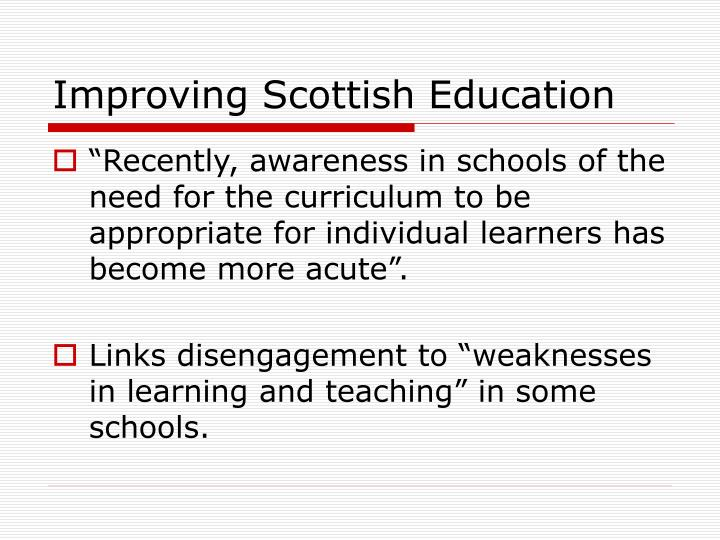 Improving Scottish Education