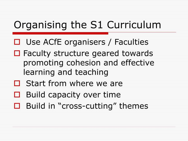 Organising the S1 Curriculum