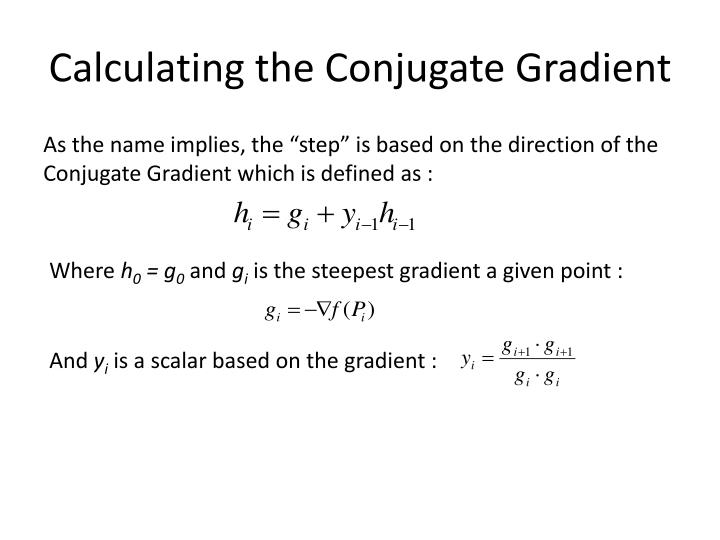 Calculating the Conjugate Gradient