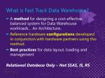 what is fast track data warehouse