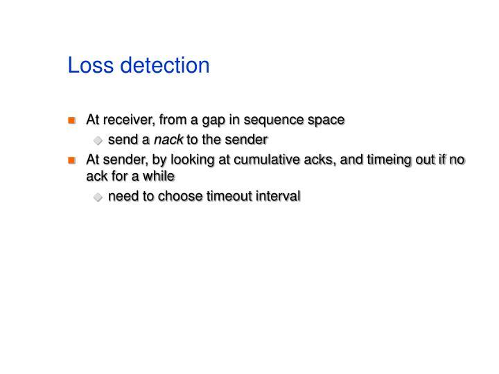 Loss detection