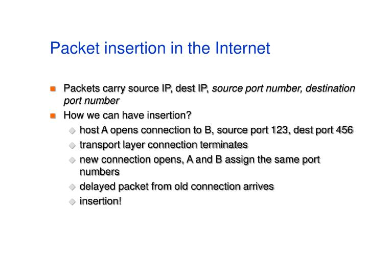 Packet insertion in the Internet
