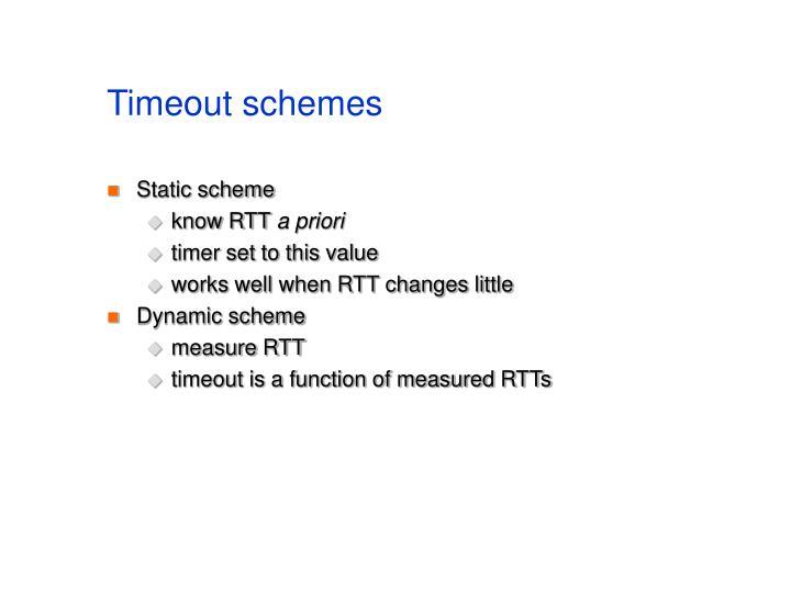 Timeout schemes